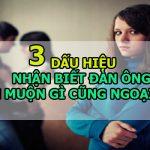 3 dấu hiệu nhận biết đàn ông ngoại tình