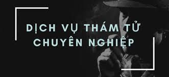 Thám tử giá rẻ tại TP Quy Nhơn Bình Định