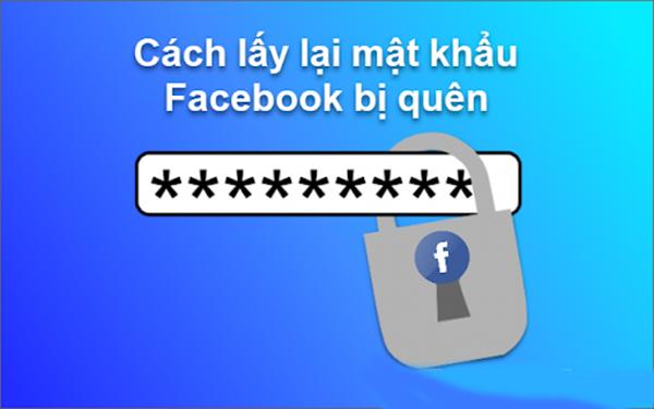 Cách tìm lại mật khẩu trên Facebook bị quên