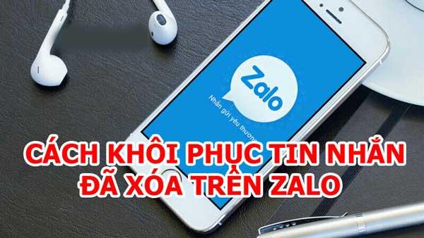 Cách khôi phục tin nhắn đã xóa trên Zalo, quá khứ và hiện tại