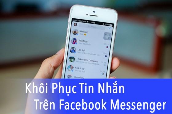 cách phục hồi tin nhắn đã xóa trên Facebook